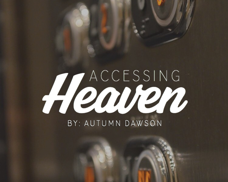 Accessing Heaven